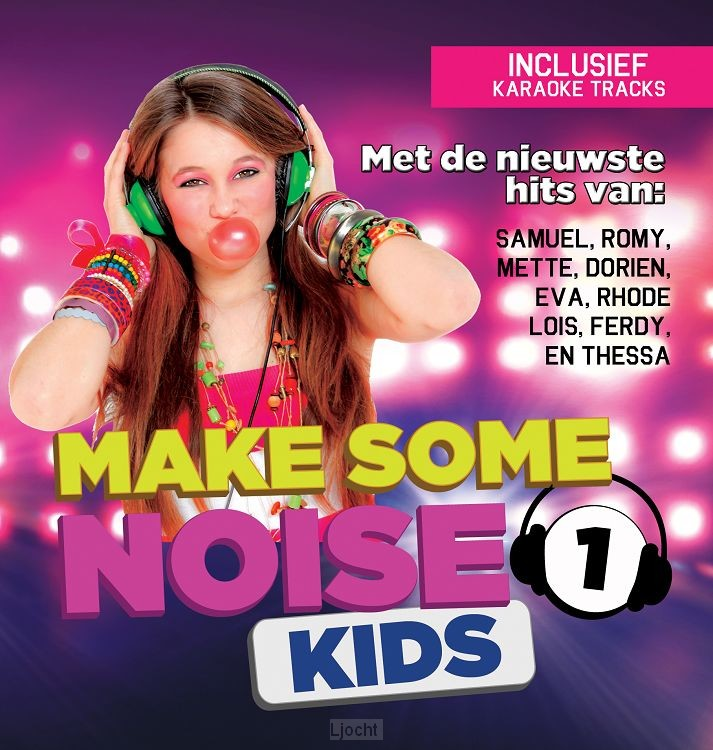 Make some noise kid 1 (los)