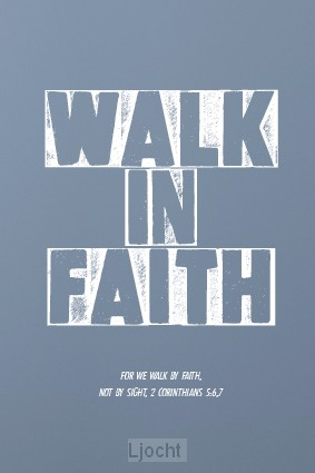 Wk walk in faith