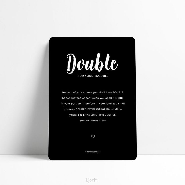 Double for your trouble